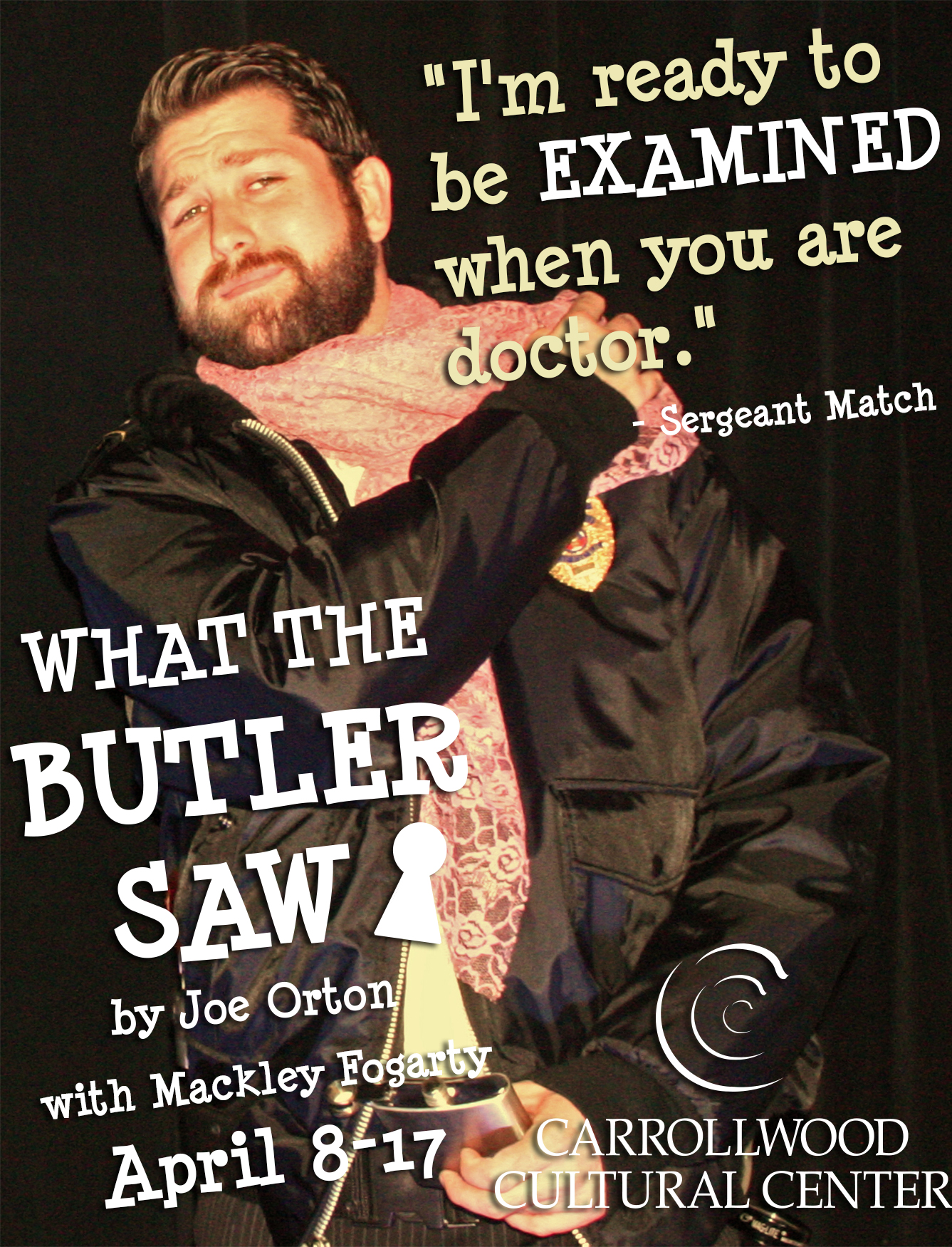 "WHAT THE BUTLER SAW / ""Sergeant Match"""