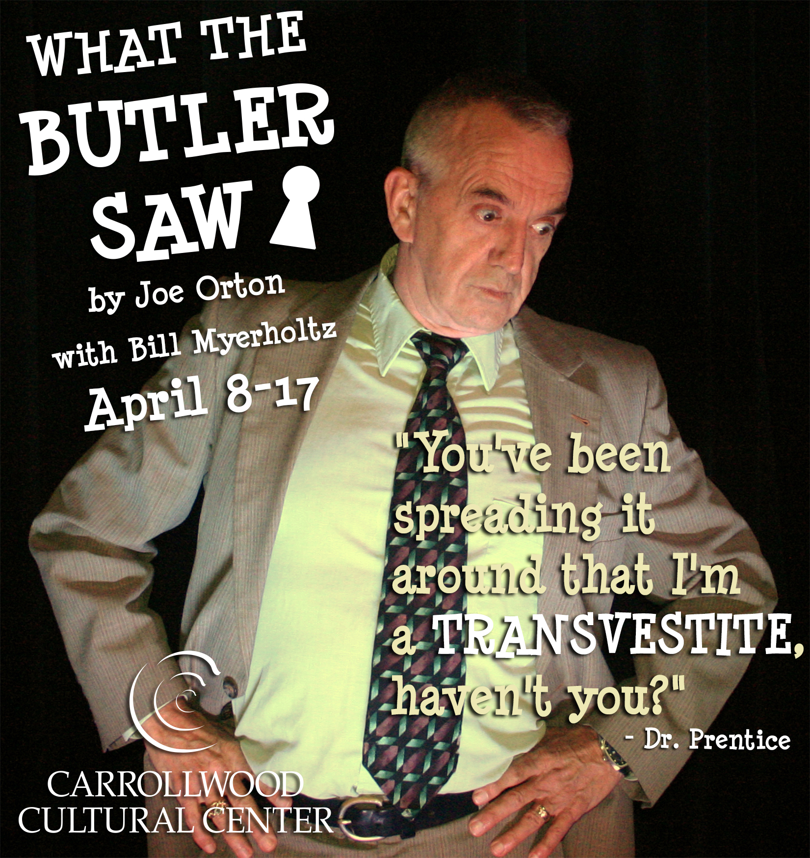 "WHAT THE BUTLER SAW / ""Dr. Prentice"""