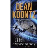 """""""Life Expectancy"""" by Dean Koontz"""