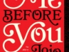 """""""Me Before You"""" by Jojo Moyes"""