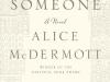 "\""Someone\"" by Alice McDermott"