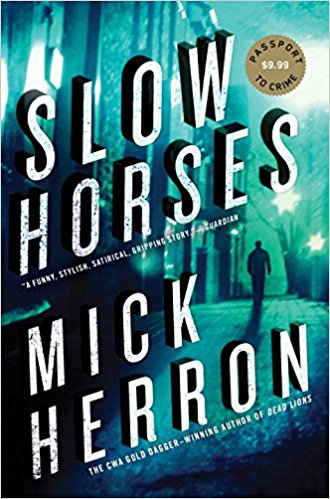 Slow Horses by Mick Heron