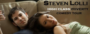 HIGH CLASS POVERTY COMEDY TOUR with Steven Lolli @ Carrollwood Cultural Center (Main Theatre) | Tampa | Florida | United States