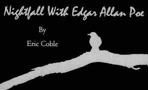 NIGHTFALL WITH EDGAR ALLAN POE @ The Studio | Tampa | Florida | United States