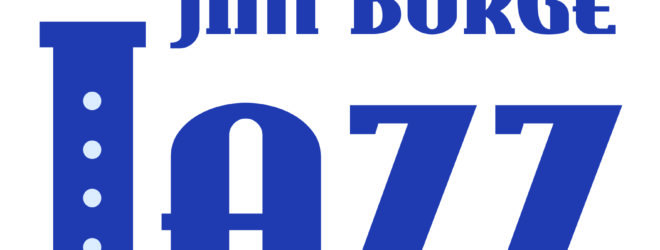 JIM BURGE JAZZ FESTIVAL