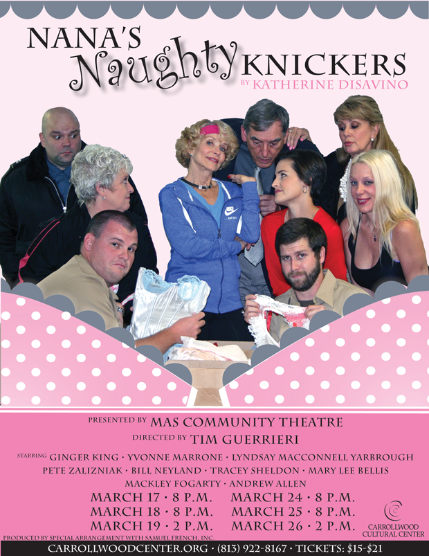 NANA'S NAUGHTY KNICKERS @ Carrollwood Cultural Center (Main Theatre) | Tampa | Florida | United States