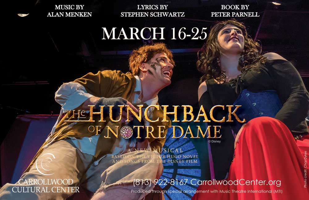 THE HUNCHBACK OF NOTRE DAME @ Carrollwood Cultural Center (Main Theatre)