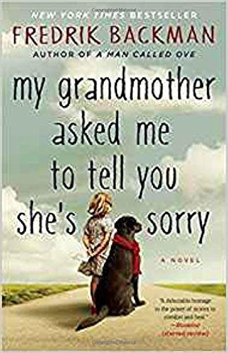 My Grandmother...by Fredrik Backman - part of the CCC Book Club selection