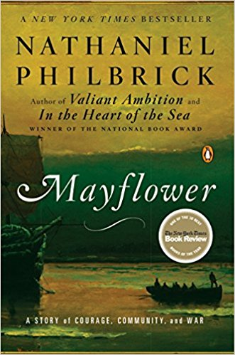 Mayflower by Nathaniel Philbrick - part of the CCC Book Club Selection