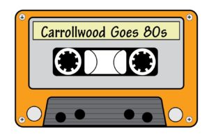 80s cassette tape - Carrollwood Goes 80s