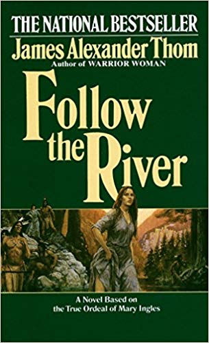 Follow the River by JA Thom