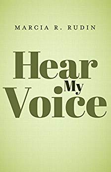 Hear My Voice by Marcia Rudin