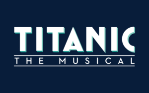 (Cancelled) TITANIC: The Musical @ Carrollwood Cultural Center (Main Theatre) | Tampa | Florida | United States