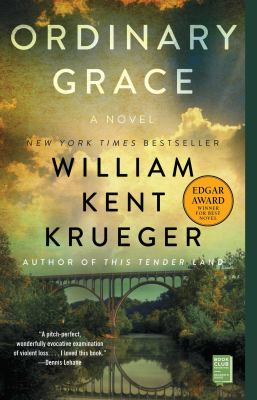 Ordinary Grace by William Kent Krueger
