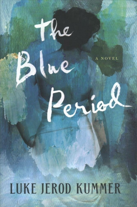The Blue Period by Luke Jerod Kummer