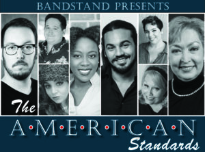 Bandstand presents The American Standards - title only